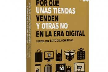 Libro de Luis Lara y Jorge Mas de Por qué unas tiendas venden y otras no en la era digital