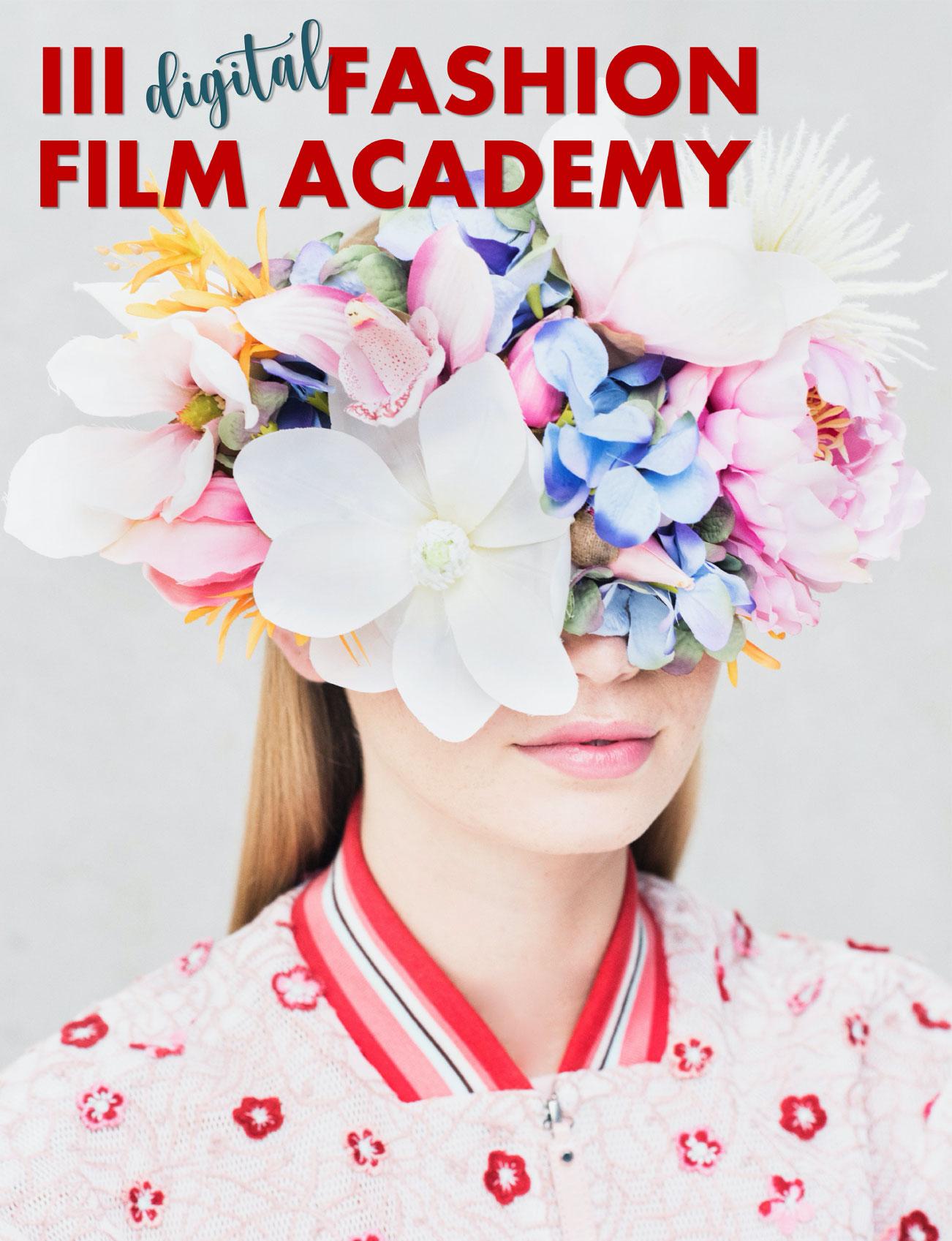 III Digital Fashion Film Academy